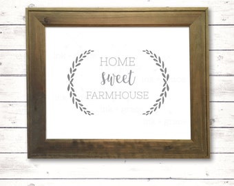 """Home Sweet Farmhouse 8.5x11"""" sign, instant digital download, farmhouse style sign"""