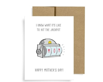Mother's Day Card, Jackpot!