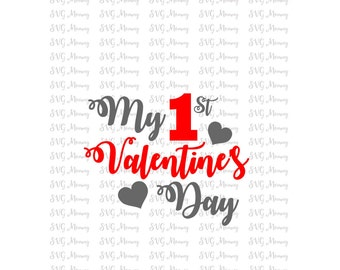 My 1st Valentine's Day, Valentine's day, SVG cut file, DXF cut file, Cricut, Silhouette
