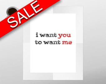Wall Art I Want You Digital Print I Want You Poster Art I Want You Wall Art Print I Want You Love Art I Want You Love Print I Want You Wall