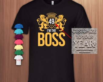 I'm The Boss 49 Years,49th Birthday Gift T shirt,49th Bday T-shirt,49 Birthday Tshirt for Woman,49 Birthday Tshirt for Men,Tee,1968