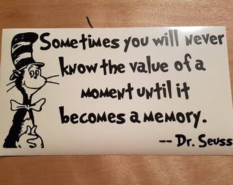 Dr. Seuss - value of a moment- Indoor Wall Decal w/ free shipping