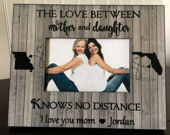 Mother daughter Long distance states picture frame personalized / Mother's day gift / The love between mother and daughter knows no distance