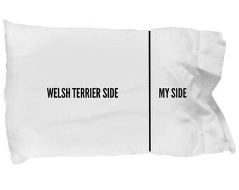 Welsh Terrier Pillow Case - Funny Welsh Terrier Pillowcase - Welsh Terrier Gifts - Welsh Terrier Dog Side My Side