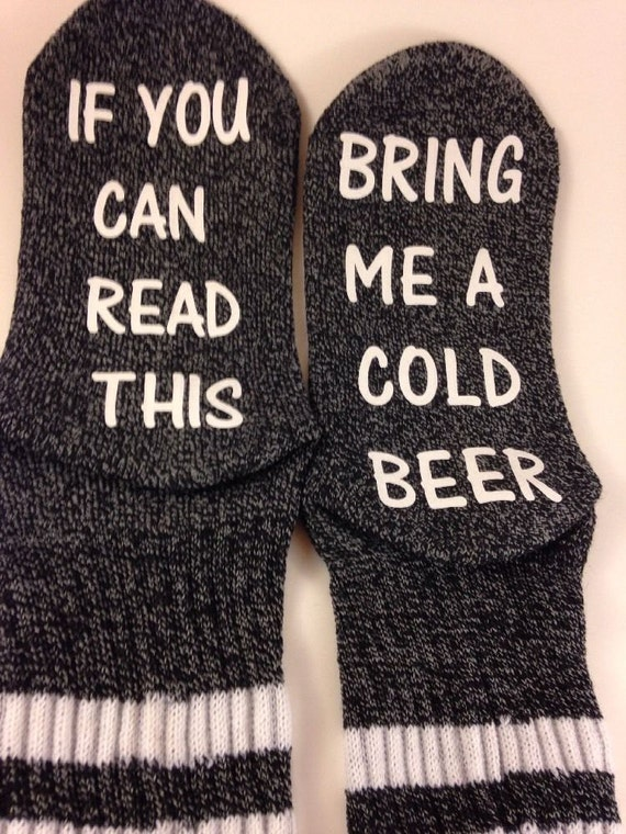 Women's Socks if you can read this... bring me a cold beer,