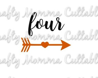 Four SVG file // Four Birthday Svg // 4th birthday Cut File // Arrow four Silhouette File // Cutting File // SVG file