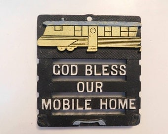 Vintage - Mobile Home/Campers Wall Plaque SHIPPING INCLUDED