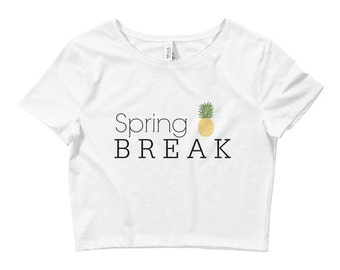 Spring Break Crop Top // Spring Break Shirt // Summer Shirt // Womens Crop Top // Beach Crop Top // Spring Break Outfit // Beach Outfit