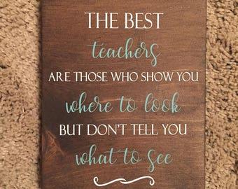 The best teachers wooden sign