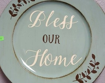 Bless Our Home Charger Plate