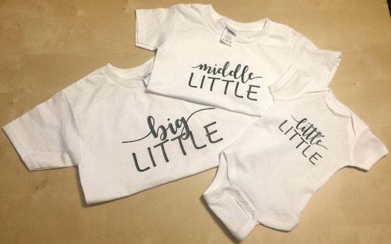 Big Little Middle Little Little Little Sibling Shirts Baby