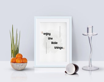 EnjoyTheLittleThings/Art Print/Hand Lettering/Printable Art/Printable Home decor/Download