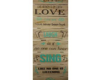 Choose Your Colors Live Laugh Love Sing Wall Sign