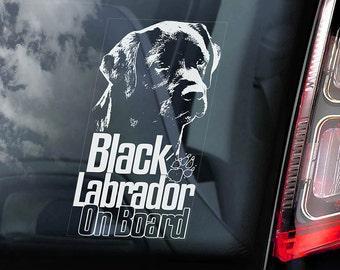 Black Labrador on Board - Car Window Sticker - Retriever Gun Dog Sign Decal  -V06