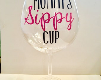 Mommy's Sippy Cup Oversized Wine Glass