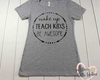 Teacher Appreciation Gift, Teacher Shirt, Teach Kids, Teacher Gift, Teach, End of Year Present