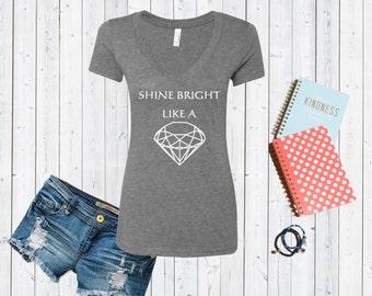 Shine Bright Like A Diamond V neck Tshirt / High Quality Disneyland Tshirt / Dime Piece Shirt