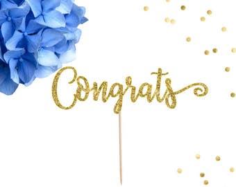 Congrats Cake Topper, Congrats Engagement, Bachelorette Party, Bridal Shower Cake Topper, Graduation Cake Topper, Retirement Cake Topper
