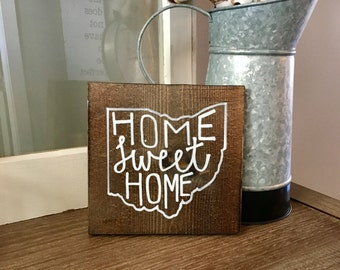 Home Sweet Home Ohio Solid Wood Sign, Various Sizes Available