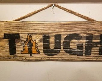 "Tough Mudder ""Tough"" sign"