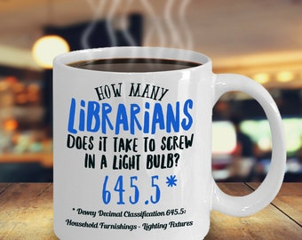 Gifts For Librarians, Librarian, Librarian Mug, Librarian Gift, Mug For Librarian. How Many Librarians, Funny Librarian Mug