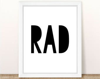PRINTABLE RAD Wall Art Print, Instant Download, RAD Printable, Rad Printable, Rad Print, Surfer Print, Surfer Printable, Rad Wall Art