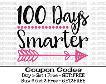 100 days smarter svg 100 days of school svg Back to school svg 100 days svg Arrow svg PNG svg files for Silhouette svg files for Cricut