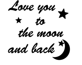 Love you to the Moon Vinyl Decal
