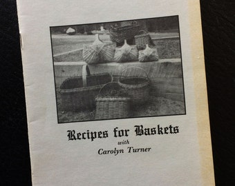 Recipes for Baskets with Carolyn Turner, Signed