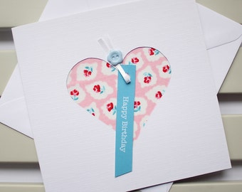 Birthday Card - Handmade - Hand Cut - Pink and Blue Floral Fabric Heart - Happy Birthday