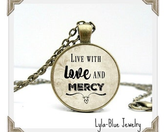 Live with LOVE and MERCY CHARM Pendant Inspirational charm necklace, gift for her