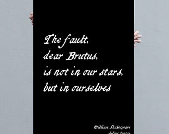 The Fault In Our Stars, Shakespeare Quote, Inspirational Quotes, Book Lover Gift, William Shakespeare, Julius Caesar