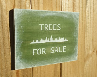 Trees for sale sign