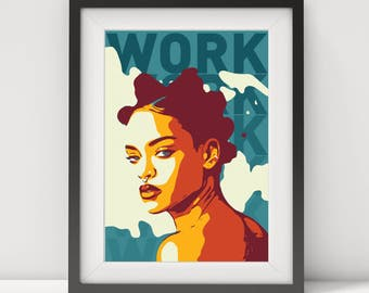 rihanna, rihanna print, rihanna poster, rihanna art, rihanna quote, rihanna-work, pop star, pop art, prints, wall art, music poster