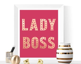Lady Boss Printable | Pink and Rose Gold | Lady Boss Prints | Inspirational Quote | Motivational Quotes | Pink Art