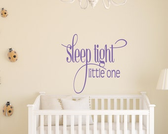 Sleep Tight Little One Wall Decal - Nursery Decor - Kids Room - Wall Vinyl - Vinyl Decal