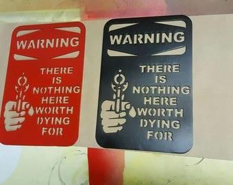 Painted Warning Signs