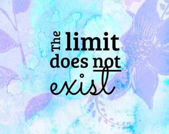 The limit does not exist - Mean Girls Quote / Cute Laptop Decal / Laptop Sticker / Vinyl Decal / Macbook Sticker / Motivational Quote / STEM