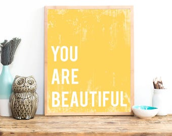 You Are Beautiful - Inspirational Yellow Wall Art Print 11x14 Uplifting Wall Decor Nursery Art