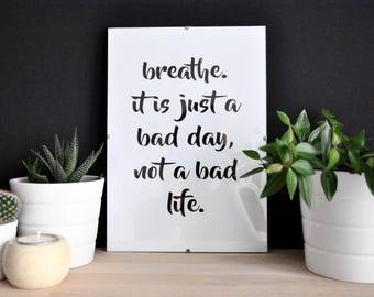 """Quote """"Breathe"""""""