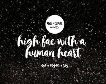 High Fae With a Human Heart - 4oz