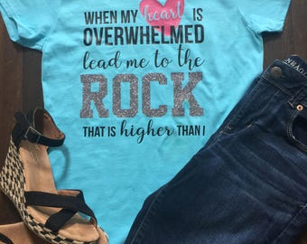 Lead Me To The Rock / Psalm Tee / Christian T-shirt / Bible Verse Shirt / Cute Christian Tee / Christian Tshirt / Religious Heart Tee