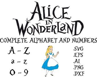 Alice In Wonderland SVG, Ai,Dxf, Eps, Png Files, Alphabet, Numbers;Silhouette,SVG Font files,cricut, letters,disney,monogram