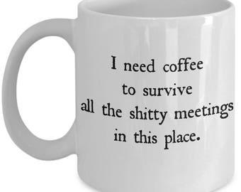 Office Coffee Mug -- Funny Coffee Mug