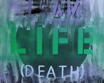 I Am Life (Death)