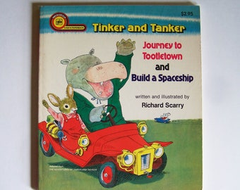 Tinker and Tanker Journey to Tootletown and Build a Spaceship by Richard Scarry - Children's Book