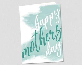 Happy Mother's Day Printable Greeting Card in Teal!
