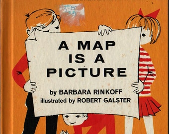 A Map is a Picture - Barbara Rinkoff - Robert Galster - 1965 - Vintage Kids Book