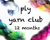 Hand Dyed Yarn Club 12 month membership. Customizable monthly yarn club subscription. Gift for Knitters, Gift for Crafters. PLY Yarn Club!