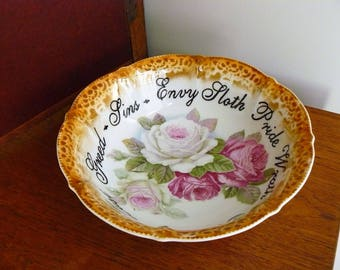 Seven Deadly Sins hand painted  large vintage china bowl with roses pattern recycled sinful decor display